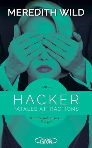 ebook - Hacker - Acte 2 Fatales attractions