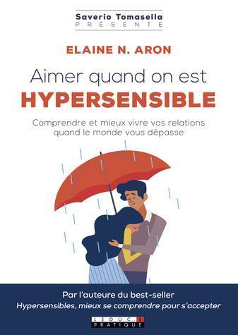 ebook - Aimer quand on est hypersensible
