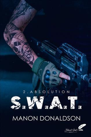 ebook - S.W.A.T. tome 2 : Absolution