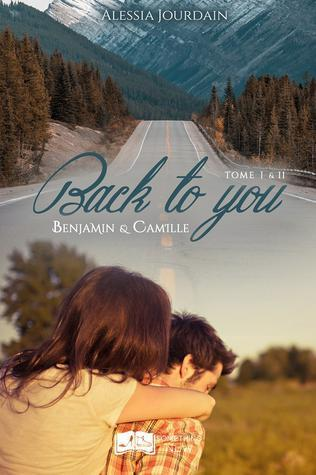 ebook - Back to you, tomes 1 & 2 : L'intégrale