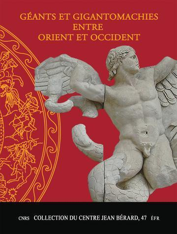 ebook - Géants et gigantomachies entre Orient et Occident